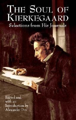 Soul of Kierkegaard Selections from His Journals  2003 (Unabridged) edition cover