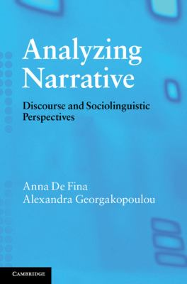 Analyzing Narrative Discourse and Sociolinguistic Perspectives  2011 9780521715133 Front Cover