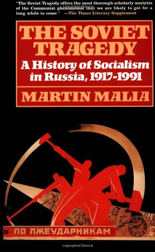 Soviet Tragedy A History of Socialism in Russia, 1917-1991  1995 edition cover