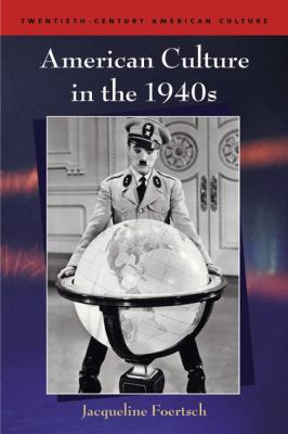 American Culture in the 1940s   2008 9780748624133 Front Cover