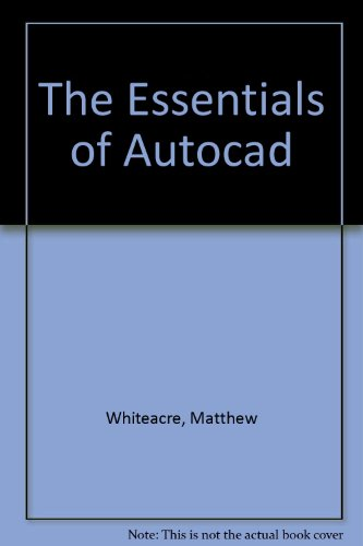 Essentials of Autocad 2nd 2003 (Revised) 9780757505133 Front Cover