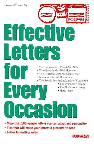 Effective Letters for Every Occasion 100 Sample Personal Letters to Inspire Your Own Correspondence Needs  2000 9780764112133 Front Cover