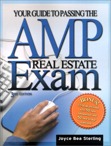 Your Guide to Passing the AMP Real Estate Exam 3rd 2001 (Revised) edition cover