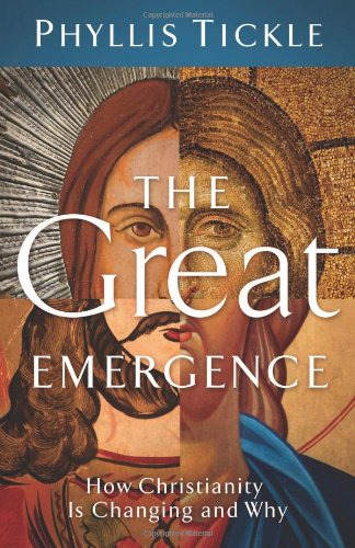 Great Emergence How Christianity Is Changing and Why  2008 edition cover