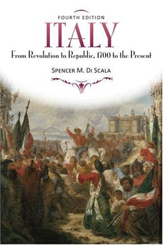 Italy From Revolution to Republic, 1700 to the Present 4th 2009 edition cover
