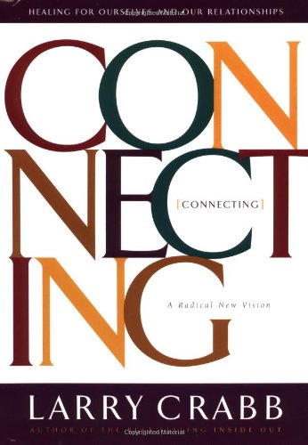 Connecting Healing Ourselves and Our Relationships  1997 edition cover