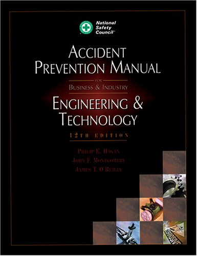 Accident Prevention Manual for Business and Industry Engineering and Technology 12th 2001 edition cover