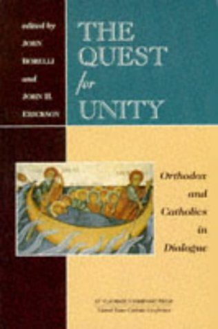 Quest for Unity Orthodox and Catholics in Dialogue - Documents of the Joint International Commission and Official Dialogues in the United States, 1965-1995  1996 9780881411133 Front Cover