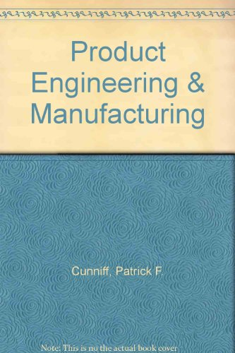 Product Engineering and Manufacturing N/A 9780965591133 Front Cover