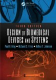 Design of Biomedical Devices and Systems, Third Edition  3rd 2014 (Revised) edition cover
