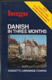 Danish in Three Months N/A 9781556505133 Front Cover