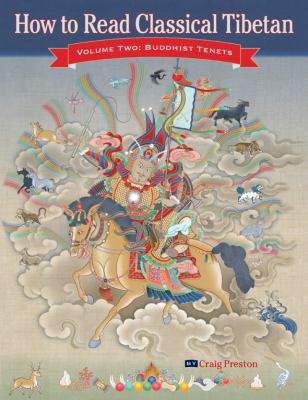 How to Read Classical Tibetan, Vol. 2: Buddhist Tenets  2003 9781559393133 Front Cover