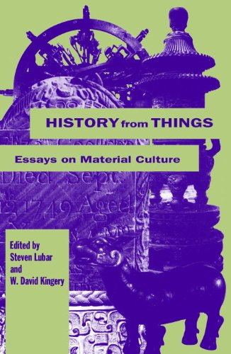 History from Things Essays on Material Culture  1995 (Reprint) 9781560986133 Front Cover