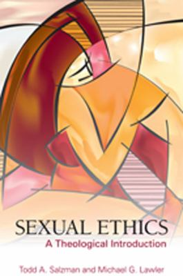 Sexual Ethics A Theological Introduction  2012 edition cover
