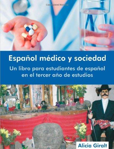 Espa�ol M�dico y Sociedad Un Libro para Estudiantes de Espa�ol en el Tercer a�o de Estudios N/A edition cover