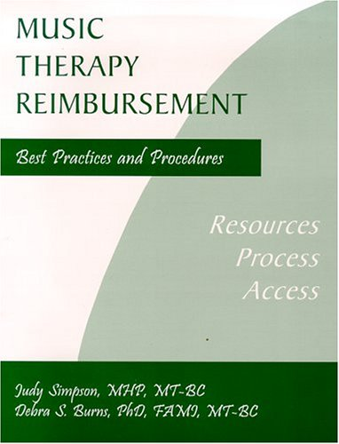 Music Therapy Reimbursement : Best Practices and Procedures 1st edition cover
