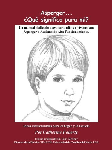 Asperger's... What Does It Mean to Me? (Spanish)  N/A 9781932565133 Front Cover