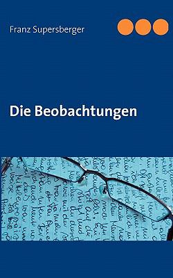 Die Beobachtungen  N/A 9783842329133 Front Cover