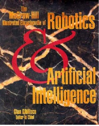 McGraw-Hill Illustrated Encyclopedia of Robotics and Artificial Intelligence   1994 edition cover