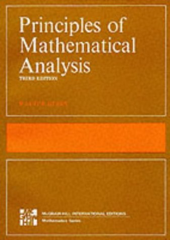 Principles of Mathematical Analysis (International Series in Pure & Applied Mathematics) N/A edition cover