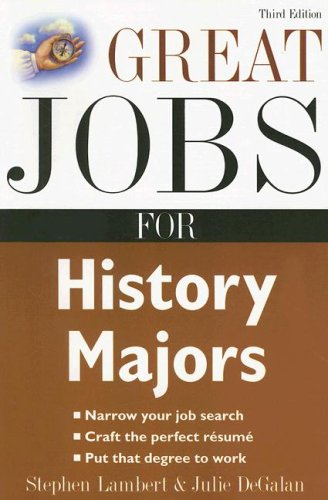 Great Jobs for History Majors 3rd 2008 edition cover