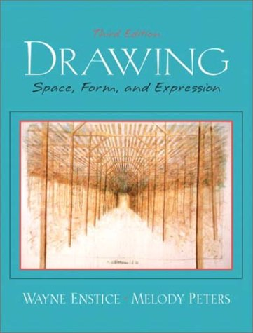 Drawing Space, Form, and Expression 3rd 2003 (Revised) edition cover