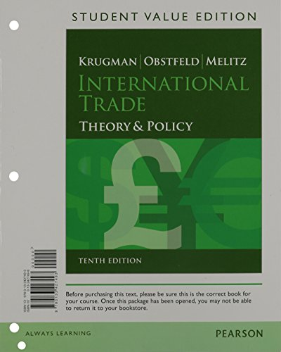 International Trade Theory and Policy, Student Value Edition Plus NEW MyEconLab with Pearson EText -- Access Card Package 10th 2015 9780133881134 Front Cover