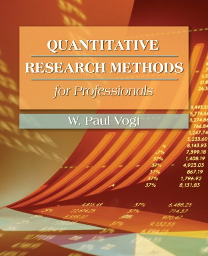 Quantitative Research Methods for Professionals in Education and Other Fields   2007 edition cover