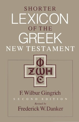 Shorter Lexicon of the Greek New Testament  2nd (Revised) edition cover