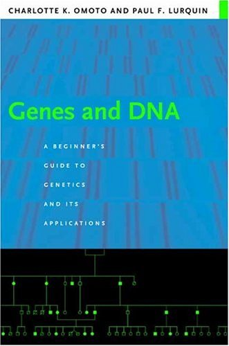Genes and DNA A Beginner's Guide to Genetics and Its Applications  2004 edition cover