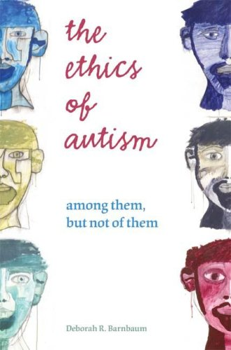 Ethics of Autism Among Them, but Not of Them  2009 edition cover