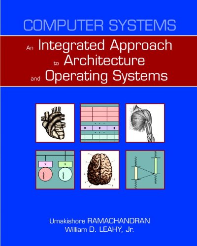 Computer Systems An Integrated Approach to Architecture and Operating Systems  2011 edition cover