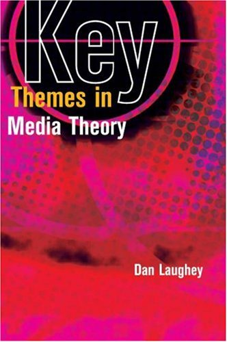 Key Themes in Media Theory   2007 edition cover