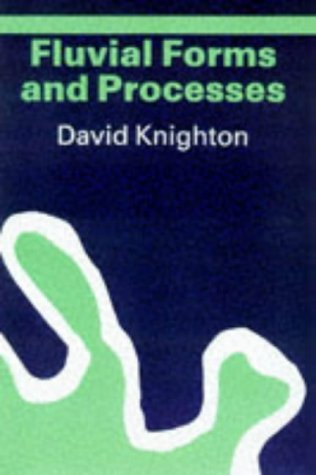 Fluvial Forms and Processes A New Perspective 2nd 1998 (Revised) edition cover