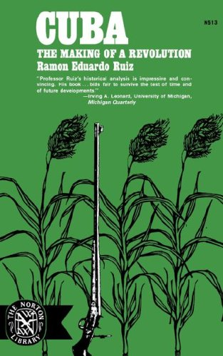 Cuba The Making of a Revolution Reprint edition cover