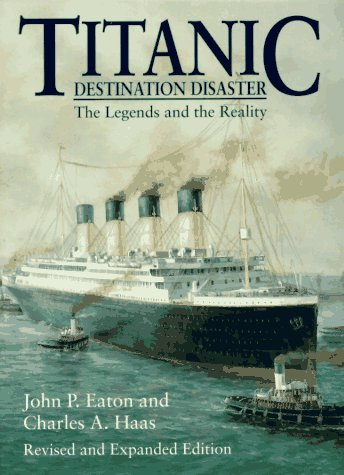 Titanic Destination Disaster Revised  9780393315134 Front Cover