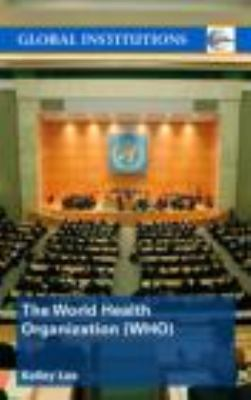 World Health Organisation (WHO)   2008 9780415370134 Front Cover