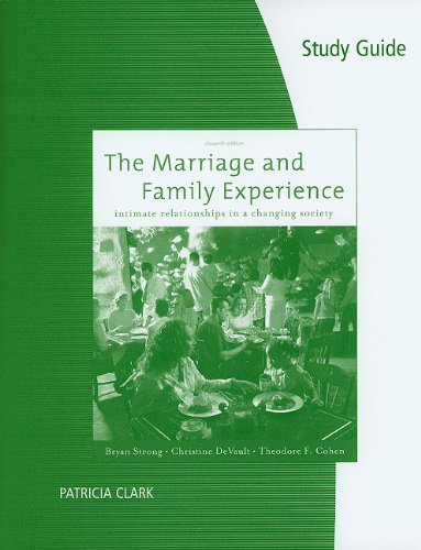 Marriage and Family Experience Relationships Changing Society 11th 2011 (Student Manual, Study Guide, etc.) edition cover