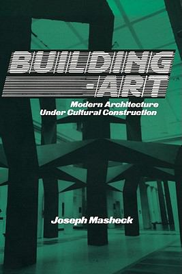 Building-Art Modern Architecture under Cultural Construction  1993 9780521440134 Front Cover