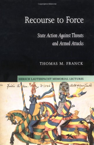 Recourse to Force State Action Against Threats and Armed Attacks  2002 9780521820134 Front Cover