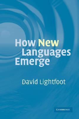How New Languages Emerge   2006 9780521859134 Front Cover