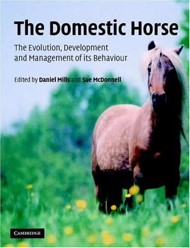 Domestic Horse The Origins, Development and Management of Its Behaviour  2005 edition cover