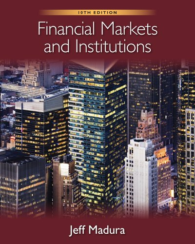 Financial Markets and Institutions (with Stock Trak Coupon)  10th 2012 9780538482134 Front Cover