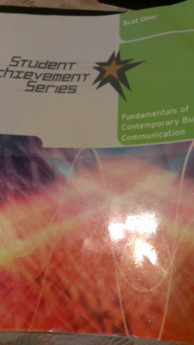Ober Fundamentals of Business Communication Student Achievement Serieswith Your Guide to an A Passkey First Edition  2008 9780618953134 Front Cover