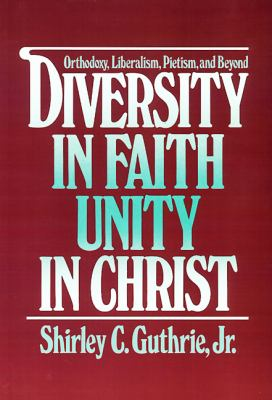 Diversity in Faith Unity in Christ  N/A 9780664240134 Front Cover