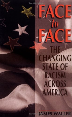 Face to Face The Changing State of Racism Across America N/A 9780738206134 Front Cover