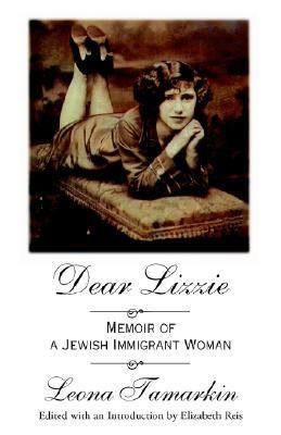 Dear Lizzie Memoir of a Jewish Immigrant Woman  2000 edition cover