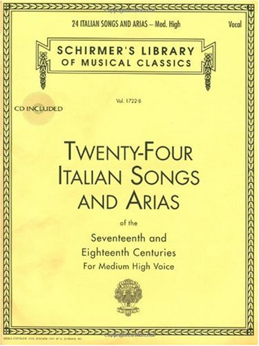 Twenty-Four Italian Songs and Arias of the 17th and 18th Centuries Medium High Voice - Book with Online Audio N/A edition cover