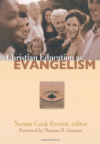 Christian Education As Evangelism   2007 edition cover