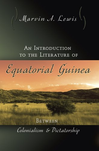 Introduction to the Literature of Equatorial Guinea Between Colonialism and Dictatorship  2007 edition cover